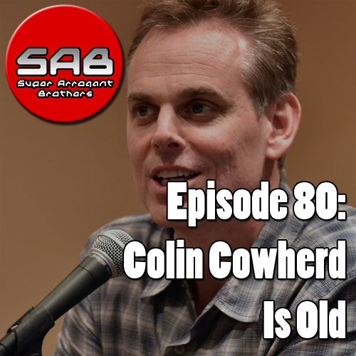 Super Arrogant Bros: Colin Cowherd Is Old
