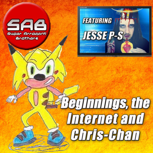 Super Arrogant Bros: Beginnings, the Internet and Chris Chan