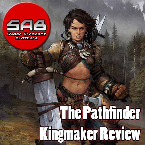 Super Arrogant Bros: The Pathfinder Kingmaker Review