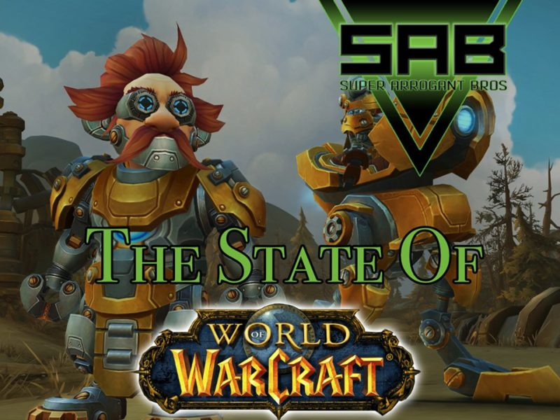 Super Arrogant Bros: The State of World of Warcraft 2020